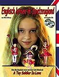 Englisch lernen im Spielzeugland - Das Buchpaket rund um das Kult-Musical