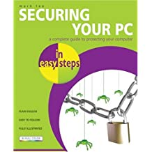 Securing Your PC in Easy Steps