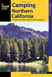 Camping Northern California: A Comprehensive Guide to Public Tent and RV Campgrounds (Where to Camp)