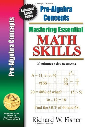 Mastering Essential Math Skills Pre-Algebra Concepts: Redesigned Library Version by Richard W. Fisher (2010-05-15)