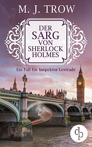 der-sarg-von-sherlock-holmes-cosy-crime-viktorianischer-krimi-ein-fall-fr-inspektor-lestrade-krimi-historisch-inspektor-lestrade-krimi-reihe-3
