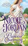 Princess Charming (Legendary Lovers Novel)