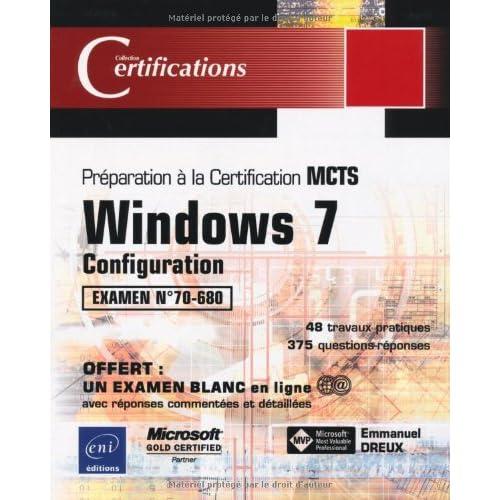 Windows 7 - Configuration - Préparation à l'examen MCTS 70-680