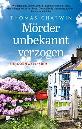Mörder unbekannt verzogen: Ein Cornwall-Krimi (Daphne Penrose ermittelt, Band 2)
