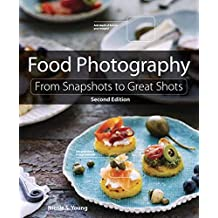 Young, N: Food Photography (From Snapshots to Great Shots)