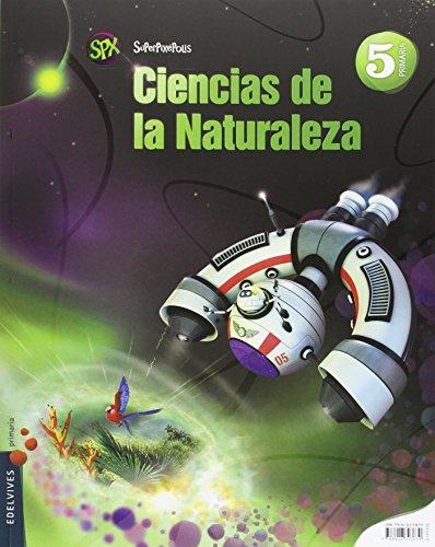Ciencias de la naturaleza 5º primaria (andalucía) (superpixépolis)