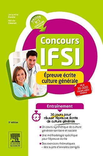 Concours IFSI - Epreuve écrite culture générale - Entraînement: 30 jours pour réussir par Jacqueline Gassier