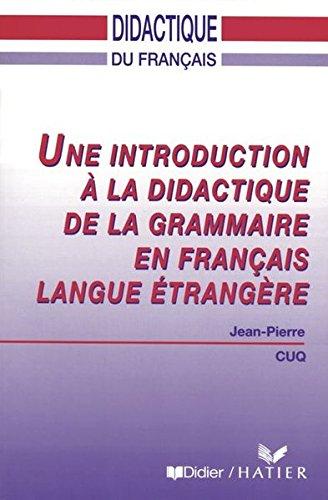 Une introduction á la didactique de la grammaire en français langue étrangère