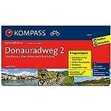 Donauradweg 2, Von Passau über Wien nach Bratislava: Fahrradführer mit Routenkarten im optimalen Maßstab. (KOMPASS-Fahrradführer, Band 6640)