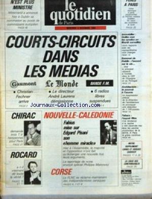 QUOTIDIEN DE PARIS (LE) [No 1566] du 05/12/1984 - PERES A PARIS - MITTERRAND A DUBLIN - COURTS-CIRCUITS DANS LES MEDIAS - IMMOBILIER - QUILES - SOMMET DE DUBLIN - CHIRAC ET LES TELES - NOUVELLE-CALEDONIE - FABIUS - ED PISANI - ROCARD - CORSE - LE F.L.N.C. SE RECLAME DES INDEPENDANTISTES CANAQUES. par Collectif