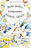 Rickys Kinderkochbuch: Die kerngesunde Kinderküche. Sonderband