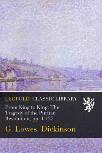 From King to King: The Tragedy of the Puritan Revolution, pp. 1-127 Puritan Japan