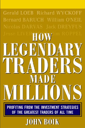 How Legendary Traders Made Millions: Profiting From the Investment Strategies of the Gretest Traders of All time (English Edition)