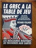 Le grec à la table de jeu - une petite anthologie à l'usage exclusif des prestidigitateurs