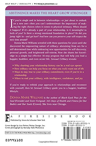 Sensual Celibacy: The Sexy Woman's Guide to Using Abstinence for Recharging Your Spirit, Discovering Your Passion, Achieving Greater Int: the Sexy ... Greater Intimacy in Your Next Relationship
