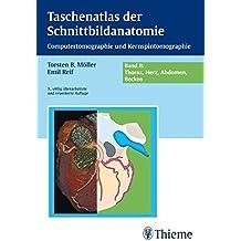Taschenatlas der Schnittbildanatomie: Band II: Thorax, Herz, Abdomen, Becken