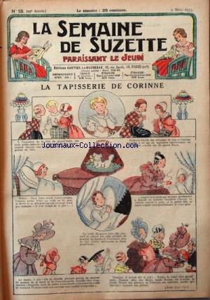 SEMAINE DE SUZETTE (LA) [No 15] du 09/03/1933 - LA TAPISSERIE DE CORINNE - BECASSINE DANS LA NEIGE