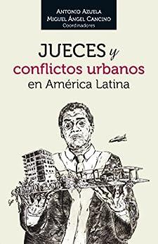 Jueces y conflictos urbanos en América Latina eBook