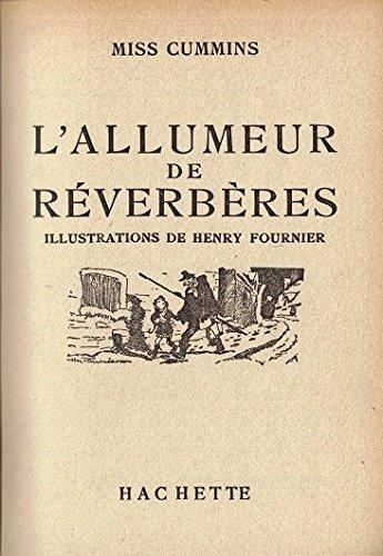 miss-cummins-lallumeur-de-reverberes-traduit-de-langlais-illustrations-de-henry-fournier