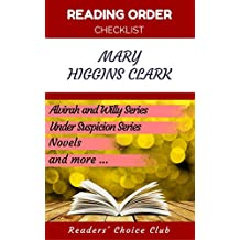 Reading order checklist: Mary Higgins Clark - Series read order: Alvirah and Willy Series, Under Suspicion Series, Novels and more! (English Edition)