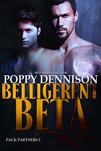 Belligerent Beta: Pack Partners Book Two