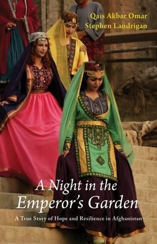 A Night in the Emperor's Garden: A True Story by Qais Akbar Omar (2015-09-21)