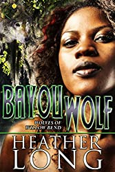 Bayou Wolf (Wolves of Willow Bend Book 5) (English Edition)