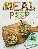Meal Prep: Über 77 Schnelle Rezepte zum Mitnehmen fürs Büro oder als Lunch to Go In unter 20 Minuten Fertig Zubereitet: Volume 1 (Meal Prep für ... Für Studenten, Für Sportler geeignet)