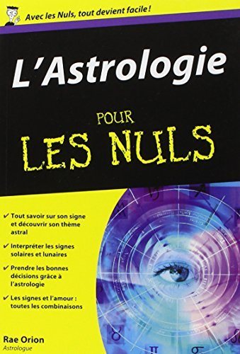 L'astrologie pour les Nuls by Rae Orion (December 01,2004)