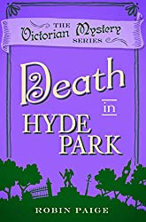 Death in Hyde Park (The Victorian Mystery Series)