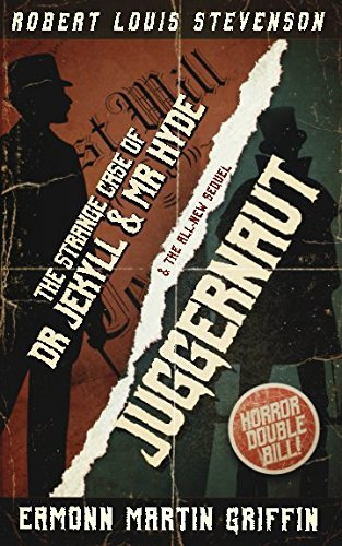 juggernaut-a-new-sequel-to-the-strange-case-of-dr-jekyll-and-mr-hyde