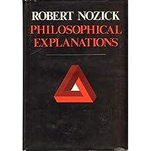 Philosophical Explanations by Robert Nozick (1981-09-28)