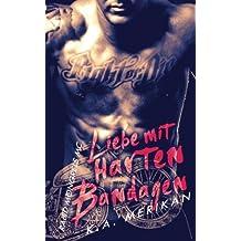 Liebe mit harten Bandagen - Rabid Mongrels MC