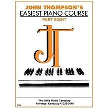 John Thompson's Easiest Piano Course, 8