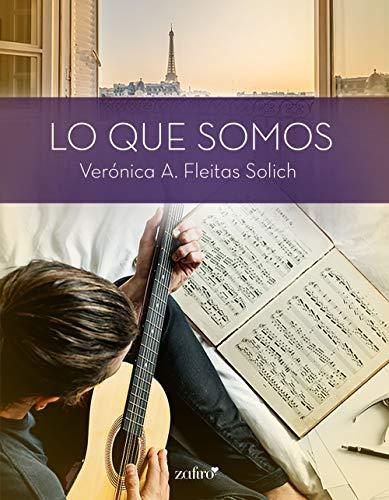 Leer Gratis Lo que somos de Verónica A. Fleitas Solich