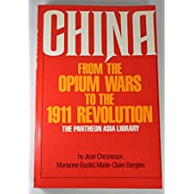 China from the Opium Wars to the 1911 Revolution