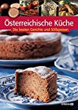 Österreichische Küche: Die besten Gerichte und Süssspeisen
