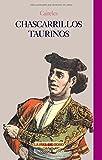 Chascarrillos taurinos (LA PIEL DE TORO)