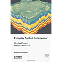Everyday Applied Geophysics 1: Electrical Methods