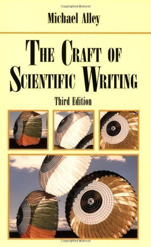The Craft of Scientific Writing 3rd (third) Edition by Alley, Michael published by Springer (2009)