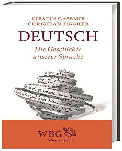 Deutsch: Die Geschichte unserer Sprache