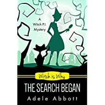 Witch Is Why The Search Began (A Witch P.I. Mystery Book 22) (English Edition)