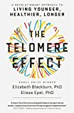 #10: The Telomere Effect: A Revolutionary Approach to Living Younger, Healthier, Longer