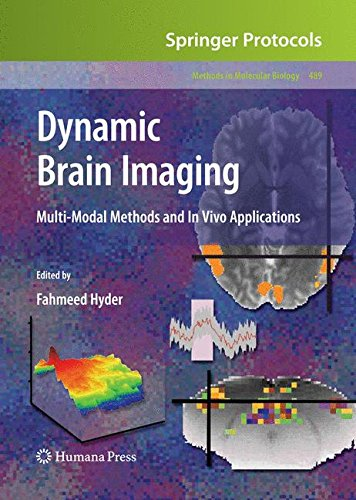 Dynamic Brain Imaging: Multi-modal Methods and in Vivo Applications: Prelimianry Entry 2000 (Methods in Molecular Biology)