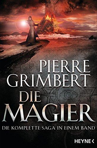 Die Magier: Die komplette Saga in einem Band (Die Magier-Serie 1) -