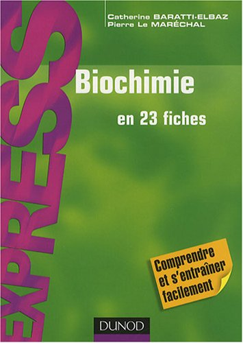 Biochimie: En 23 fiches