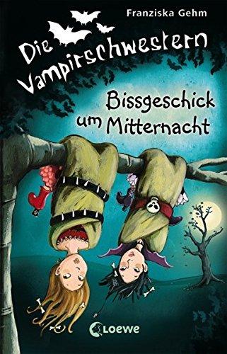 Die Vampirschwestern - Bissgeschick um Mitternacht: Band 8