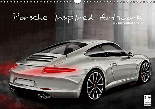 Porsche inspired Artwork by Reinhold Art´s (Wandkalender 2019 DIN A3 quer): In Digital-Painting interpretierte Porsche Fahrzeuge als Kalender (Monatskalender, 14 Seiten ) (CALVENDO Mobilitaet)