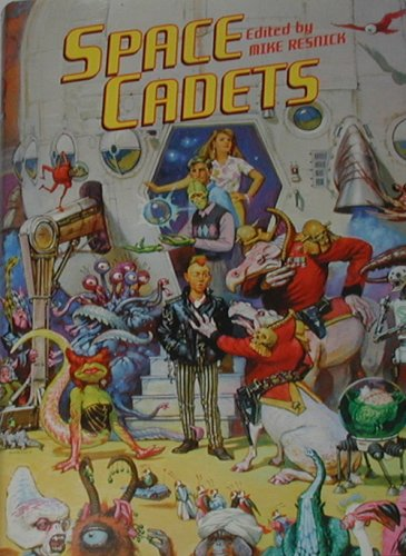 Space Cadets - Edited By Mike Resnick