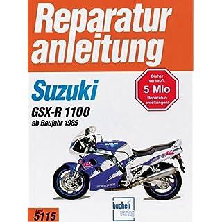 Suzuki GSX-R 1100  ab 1985 (Reparaturanleitungen)